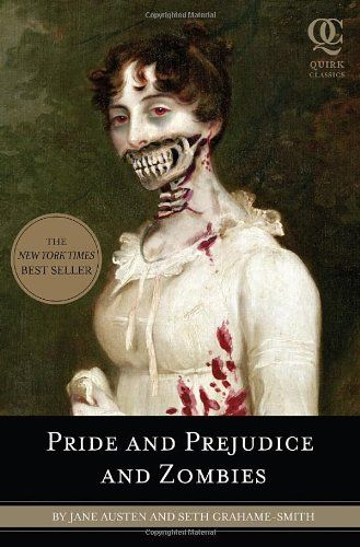 Pride And Prejudice And Zombies - Complete with romance, heartbreak, swordfights, cannibalism, and thousands of rotting corpses, Pride and Prejudice and Zombies transforms a masterpiece of world literature into something you'd actually want to read.
