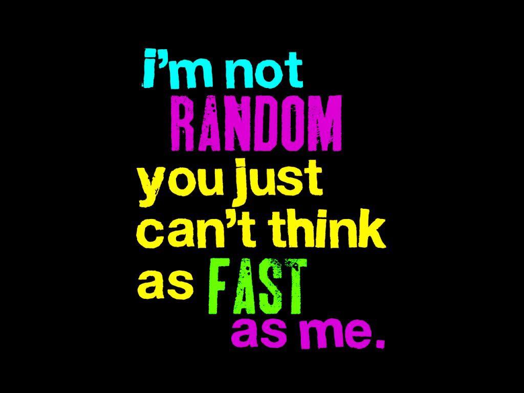 I love to be random