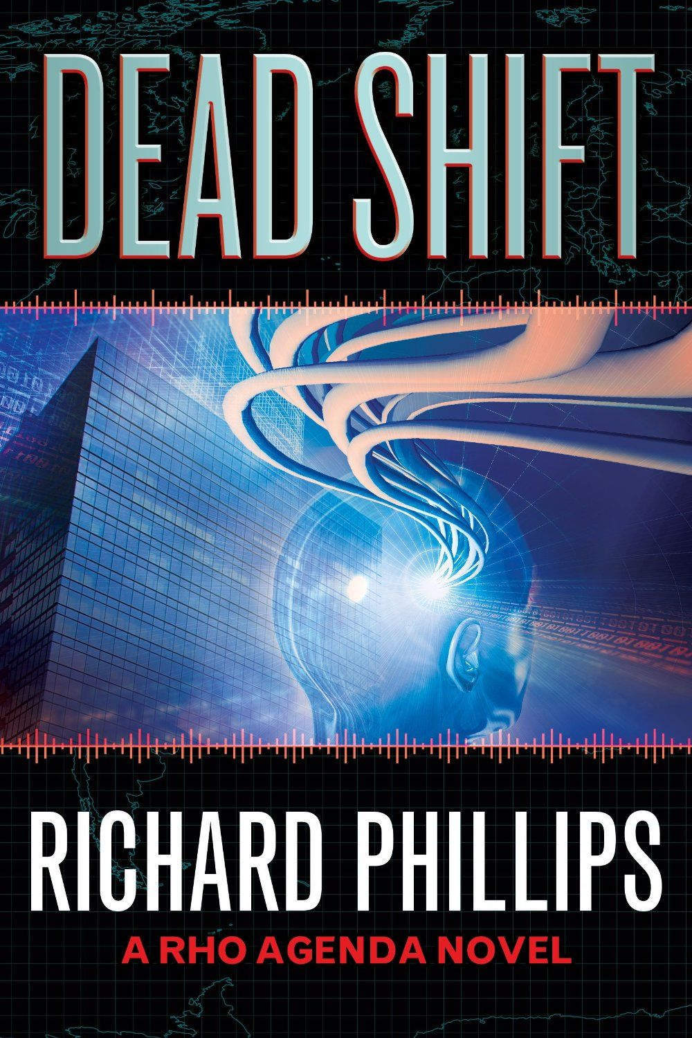 "Author's Blog - Richard Phillips -- In DEAD SHIFT, the third novel in my Rho Agenda Inception series, I set out to reveal the remaining portions of backstory for two important characters from my Rho Agenda trilogy, Jack ""The Ripper"" ..."