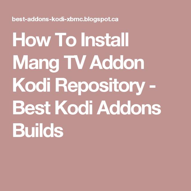 How To Install Mang TV Addon Kodi Repository - Best Kodi Addons