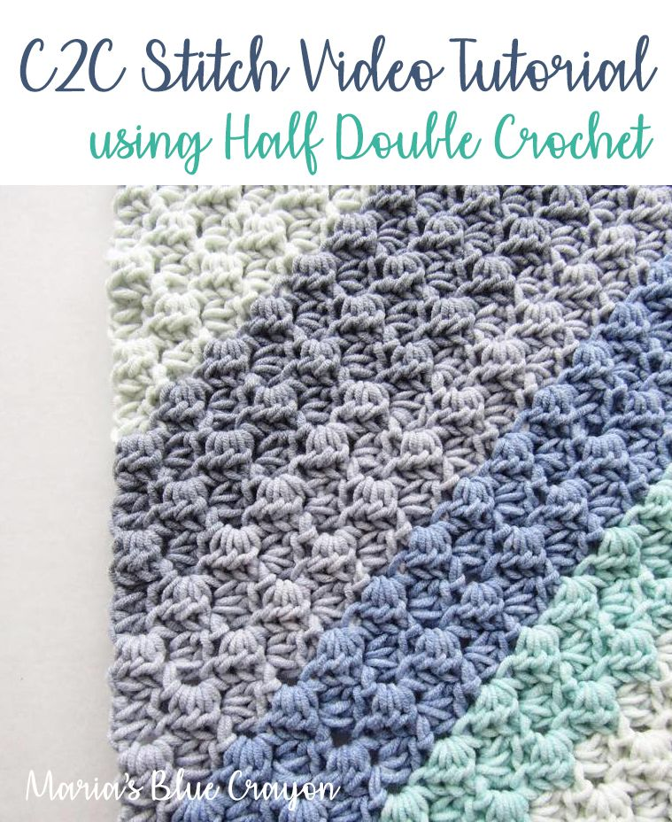 Crochet Stitch Tutorial: Corner to Corner (C2C) with Half Double Crochets #babyyarn
