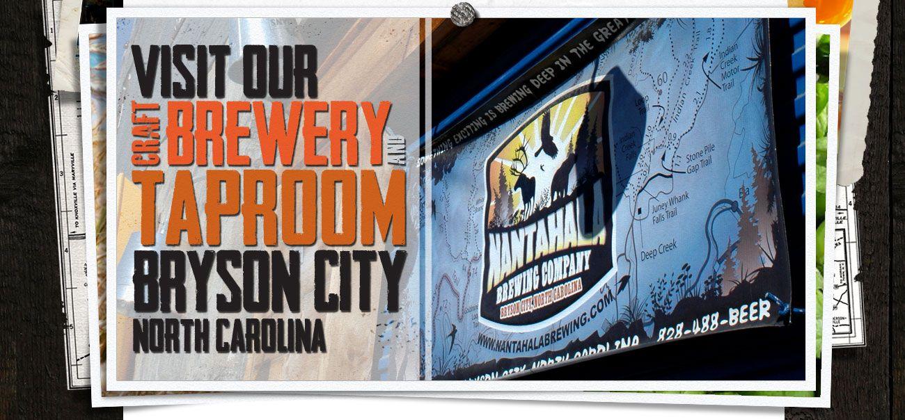 Nantahala brewing 61 Depot Street  Bryson City, NC 28713