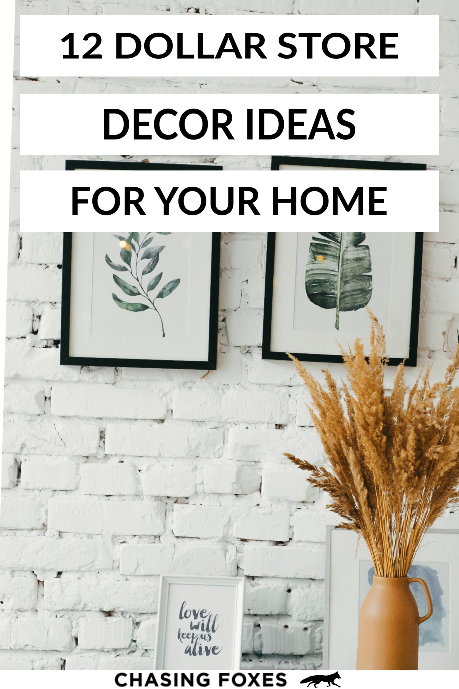 12 cheap and easy dollar store decor hacks that ll make on fast and easy ways to refresh your home on a budget id=52892