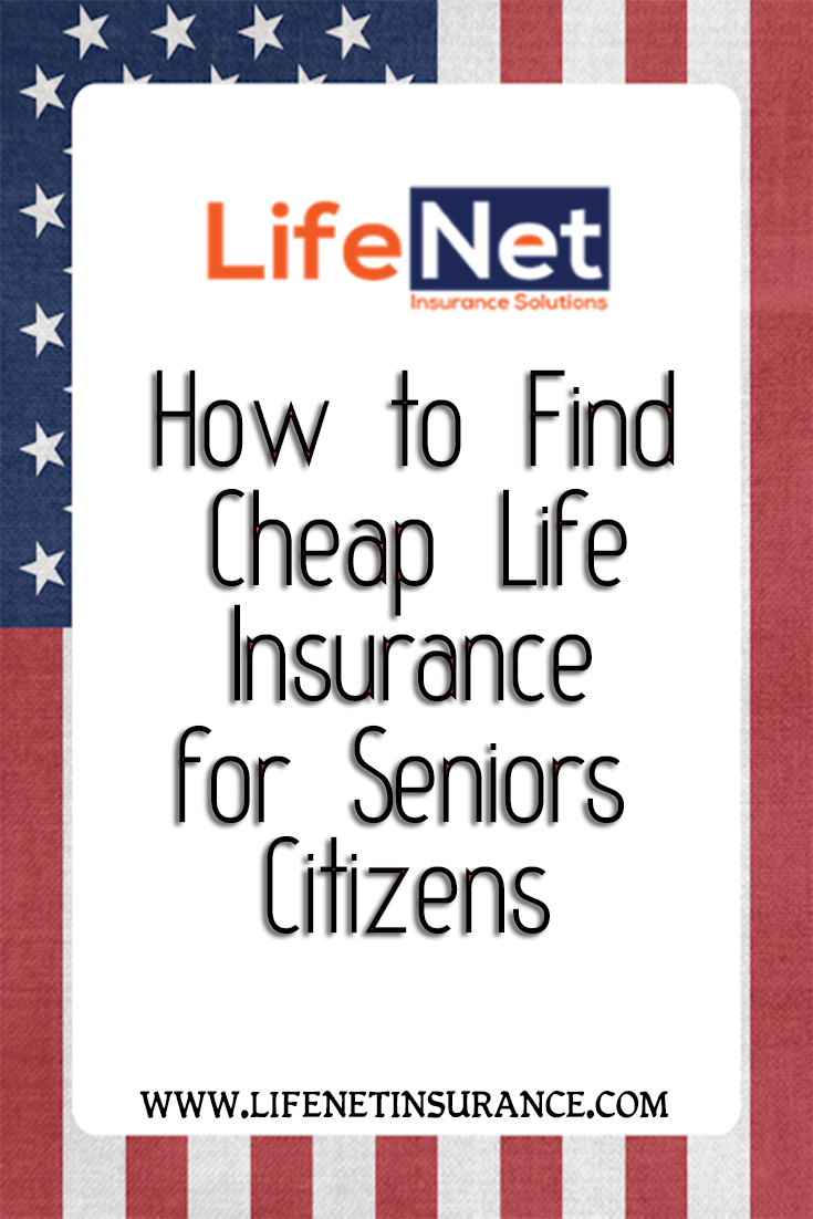 How To Find Cheap Life Insurance For Senior Citizens Life