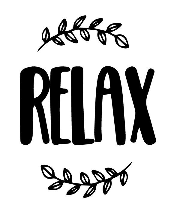 Relax Printable Wall Art Printable Poster Inspirational Quote