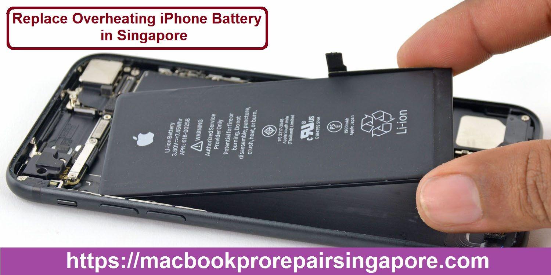 Replace Overheating Iphone Battery In Singapore Iphone Battery Replacement Iphone Battery Apple Repair