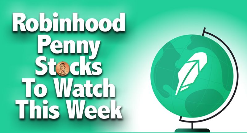 3 robinhood penny stocks to watch on october 18th penny