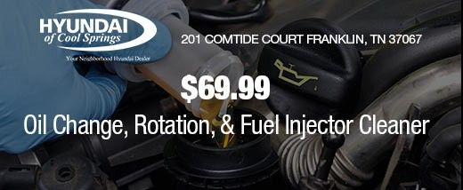 Oil Change, Tire Rotation U0026 Fuel Injector Cleaner $69.99 At Hyundai Of Cool  Springs