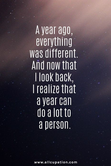 Look Quotes Quotes of the Day: And now that I look back, I realize that a year  Look Quotes