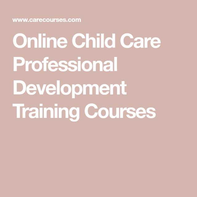 Online Child Care Professional Development Training