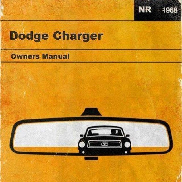 1969 dodge charger owners manual bye bye mustang property of pj rh pinterest com dodge owners manuals online dodge owners manual download