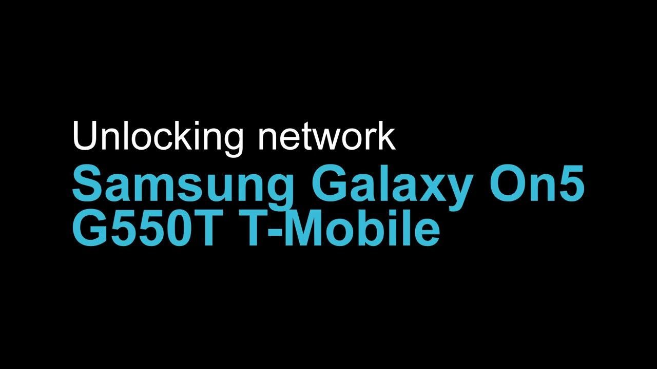 Unlock Samsung Galaxy On5 G550T G550T1 Metro TMobile USA