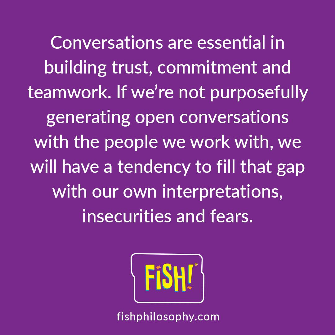 Are You Having Those Essential Conversations Fishphilosophy Companyculture Fish Philosophy Fish Philosophy Activities School Leadership