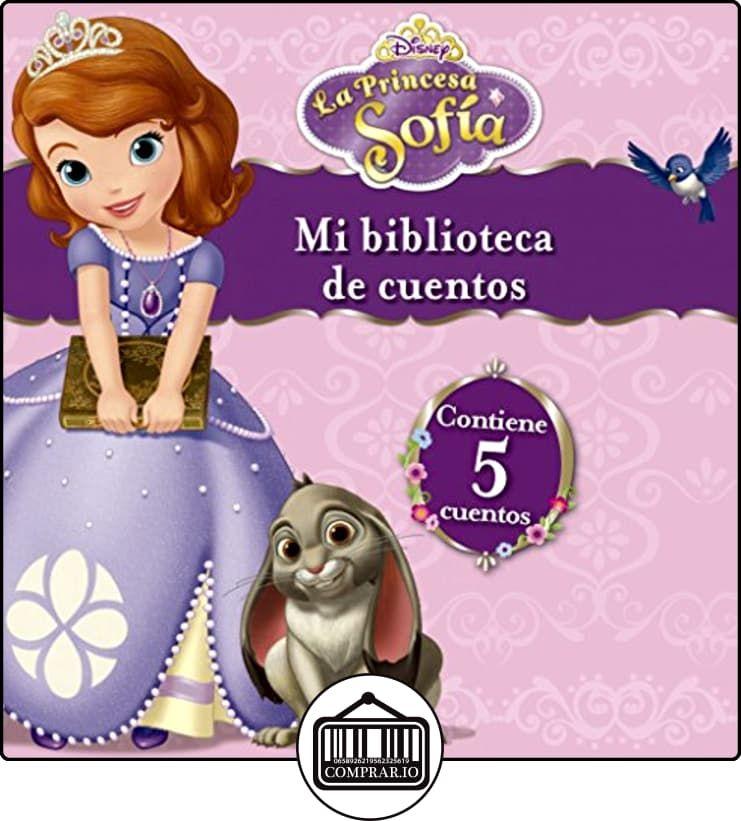 La Princesa Sofía Mi Biblioteca De Cuentos La Princesa Sofia De Disney Libros Infantiles Y Juveniles De 0 A 3 Años Princesa Sofía Princesas Princesa