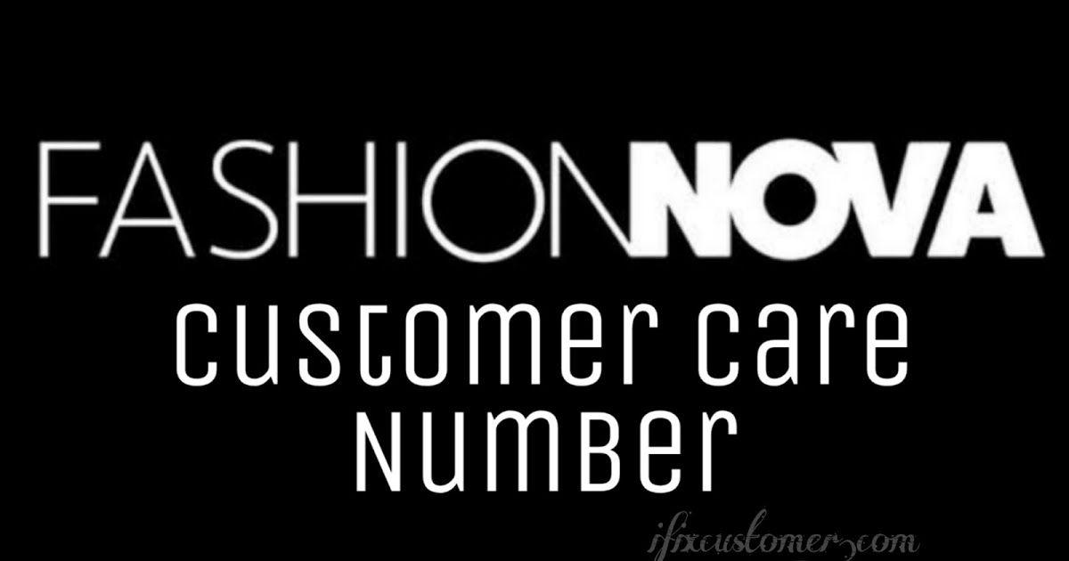 Fashion nova customer service phone number in 2020 phone