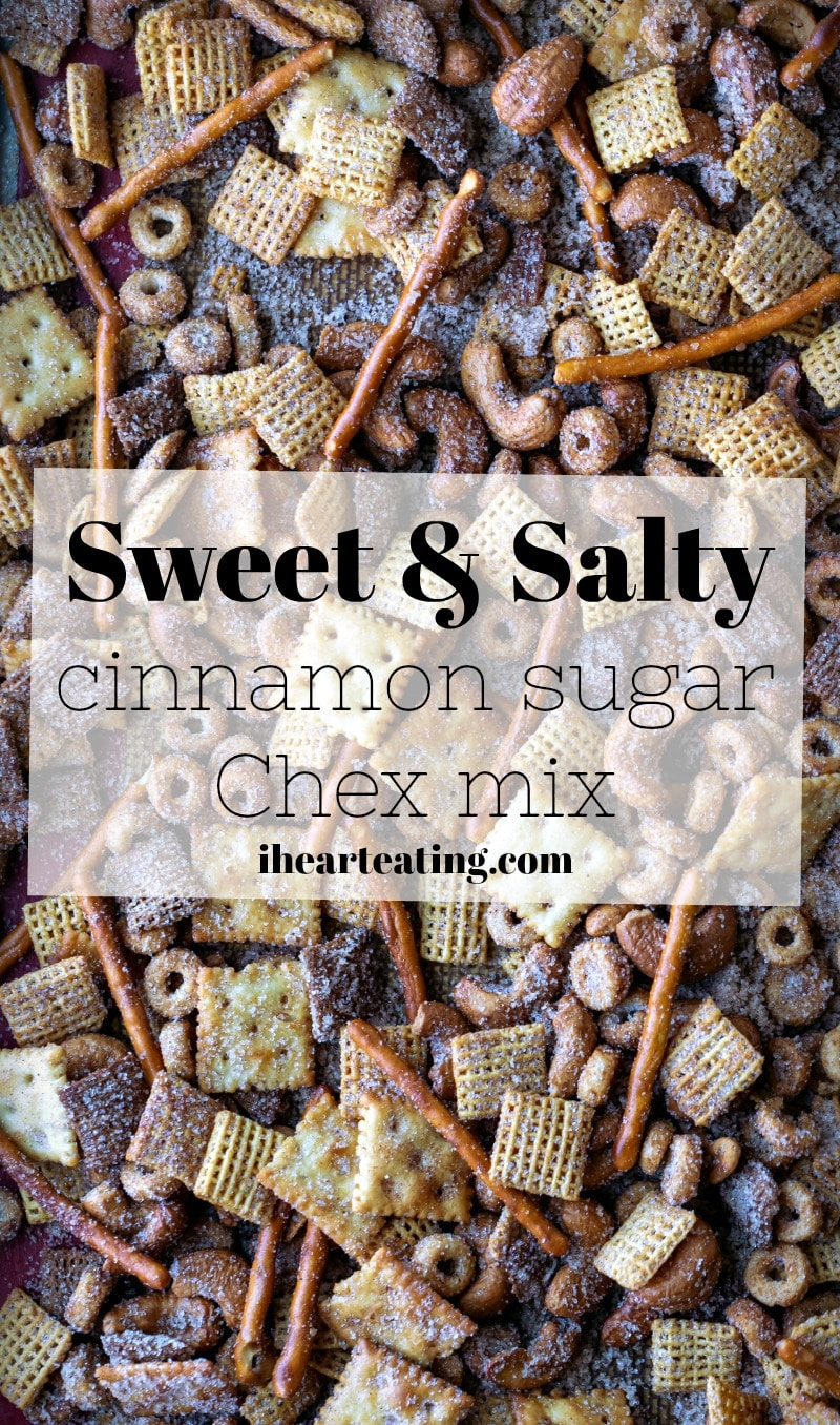 Cinnamon Sugar Sweet and Salty Chex Mix Recipe Chex