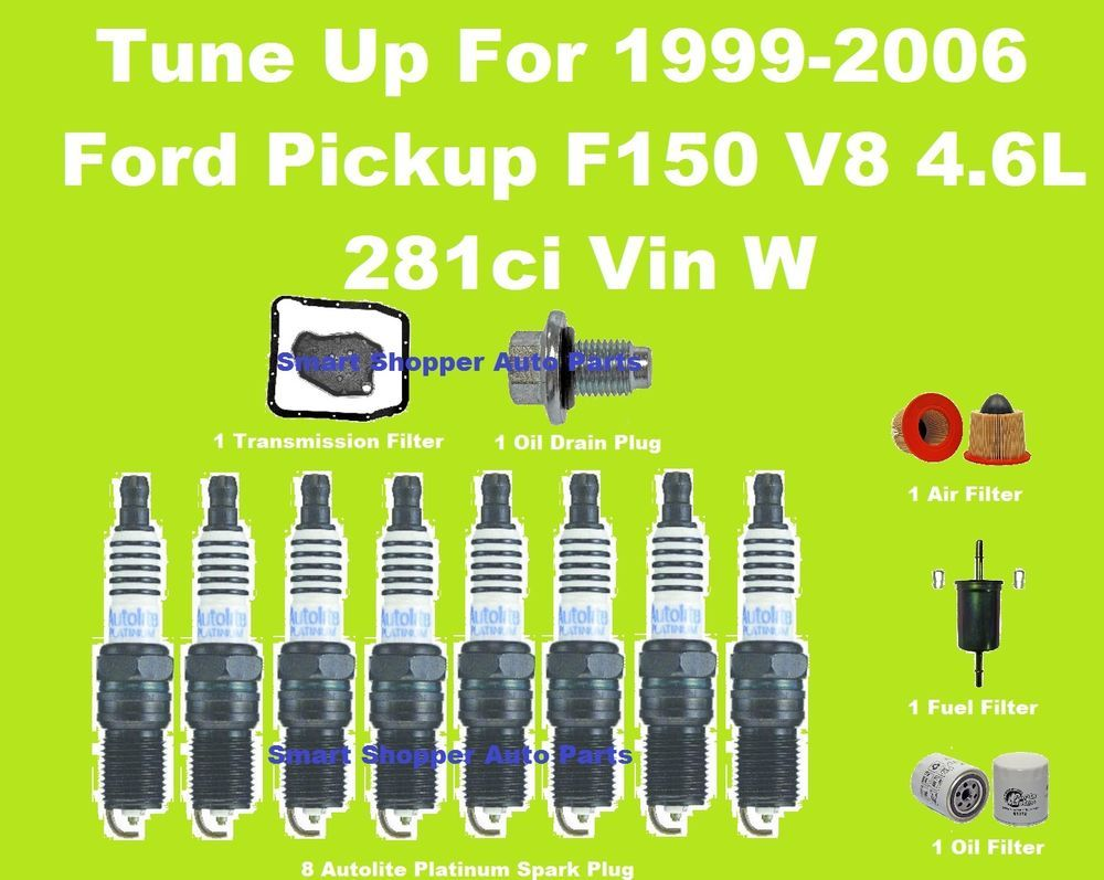 Tune Up 99-06 Ford F150 V8 4.6L Spark Plug, Oil, Air, Fuel, Transmission  Filter