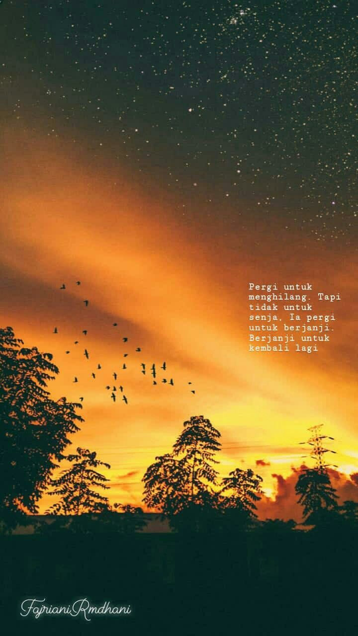 Senja Senjaquotes Sunset Sunsetquotes Quotes Katakata Dengan