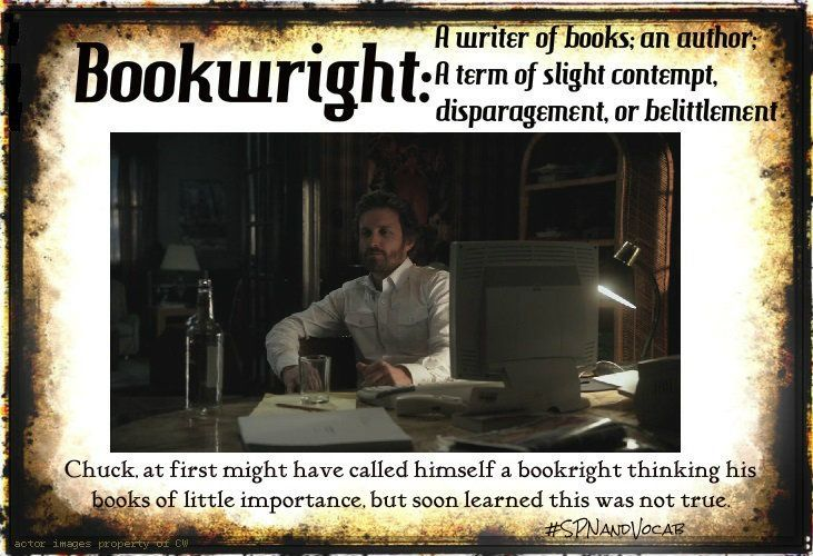 #SPNandVocab, Vocabulary with a SPN twist -> Bookwright: A writer of books; an author. A term of slight contempt, disparagement, or belittlement.
