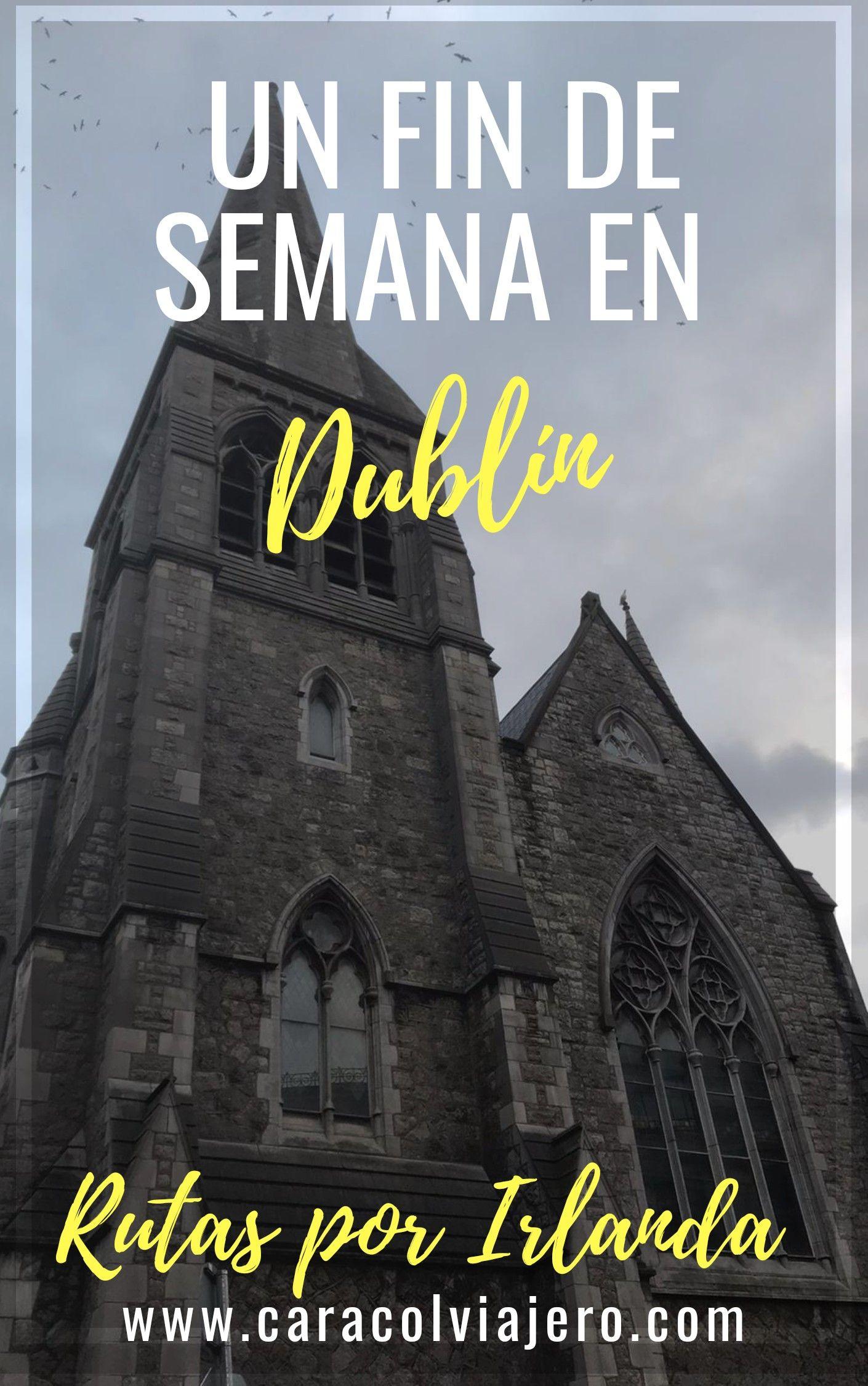 13 cosas que hacer en Dublín en 3 días