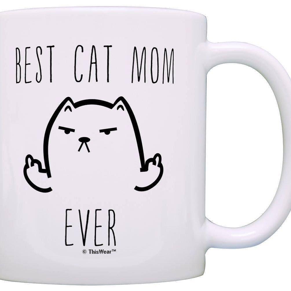 Best Cat Mom Ever- Funny Grumpy Cat Mug Perfect Gift for Mother/'s Day Mugs For Women Cat Lover Mug Crazy Bros Mugs 11OZ Coffee Mug