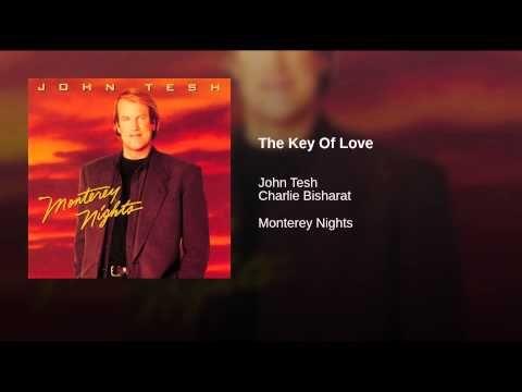 The Key Of Love from album John Tesh:: Monterey Nights