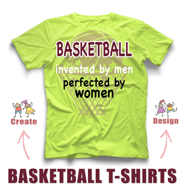 Funny Girls Basketball Custom T Shirt Design For Their Basketball