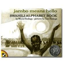 ***Jambo Means Hello: A Swahili Alphabet Book by Muriel Feelings, illustrated by Tom Feelings, 1971**** Moja Means One: A Swahili Counting Book by Muriel Feelings, 1971****** Now Sheba Sings the Song by Maya Angelou, 1987**** The Middle Passage, 1995***