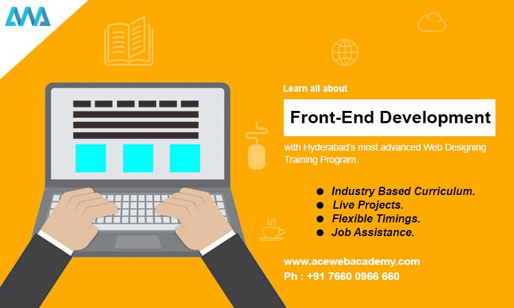Learn All About Front End Development With Hyderabad S Most Advanced Web Designing Training Prog Web Design Training Web Design Jobs Digital Marketing Training