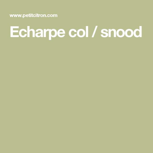 Echarpe col / snood