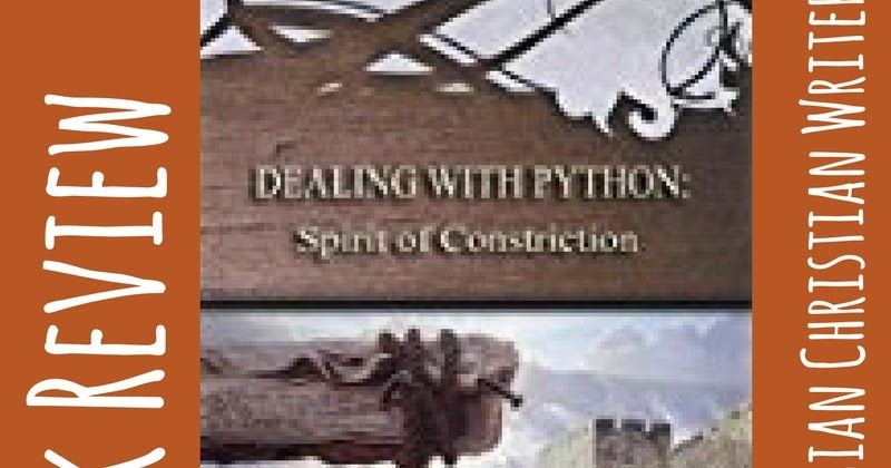 Book Review Dealing With Python Spirit Of Constriction By Anne