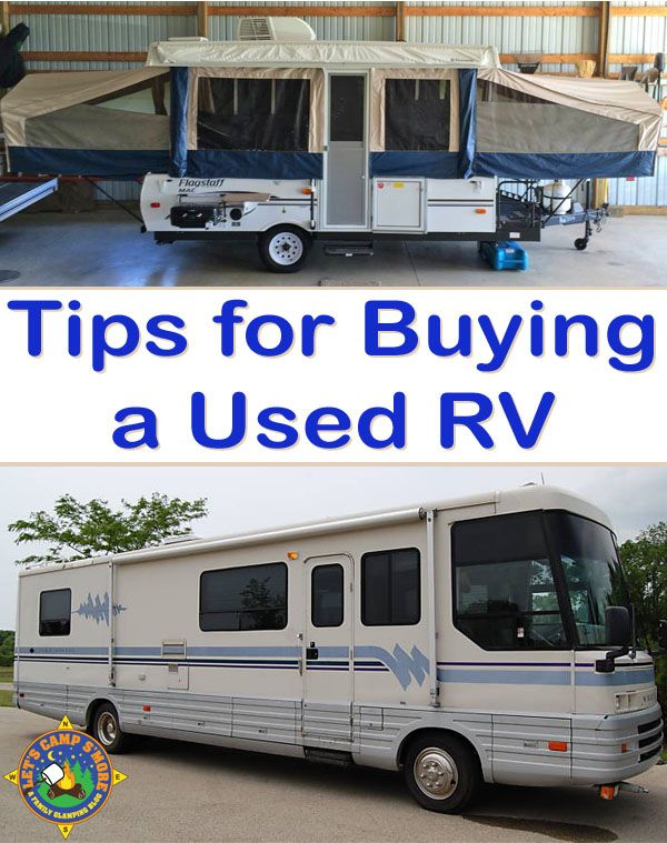 Tips For Buying A Used Trailer Or Rv Buying A Used Trailer Soon Learn How To Get A Good Deal And Not Get Scammed Recreational Vehicles Buying An Rv Used Rv