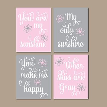 Pink Gray Nursery You Are My Sunshine Wall Art Pink Gray Artwork Nursery  Rhyme Quote Song Sunshine Prints Set Of 4 Girl Nursery Decor