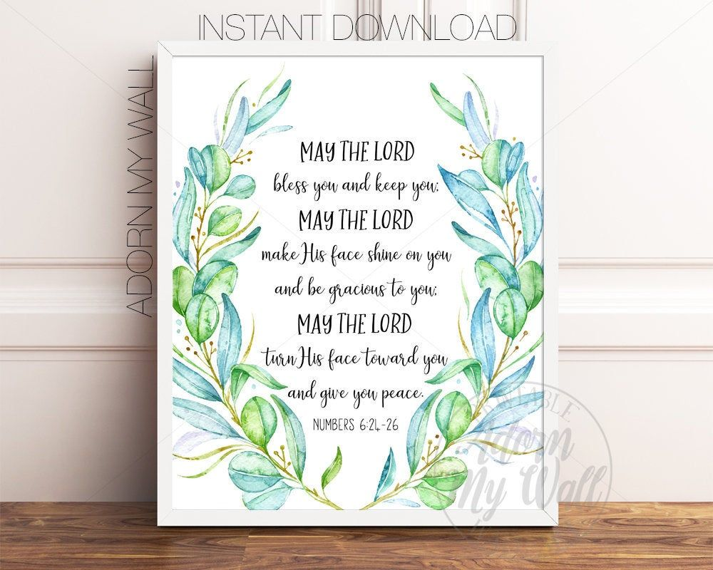Numbers 6 24 26 May The Lord Bless You And Keep You Bible Etsy Scripture Wall Art Bible Verse Prints Scripture Printables