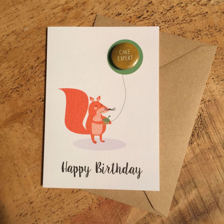 Happy Birthday Card Squirrel Card Happy Birthday Nutter Badge