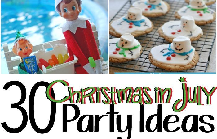 30 Christmas in July Party Ideas #holidaysinjuly