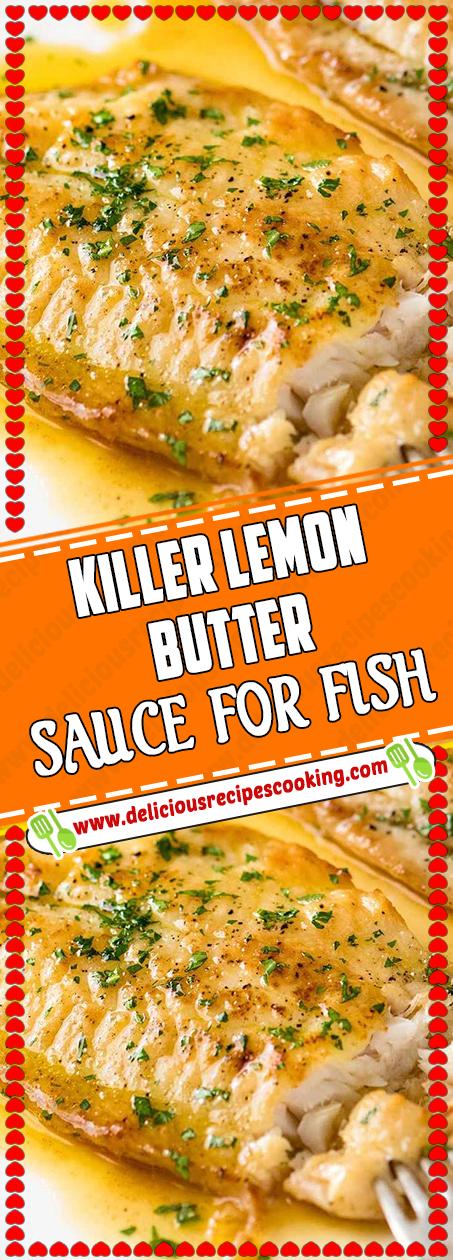 KILLER LEMON BUTTER SAUCE FOR FISH #lemonfishrecipes -   25 fish recipes catfish ideas