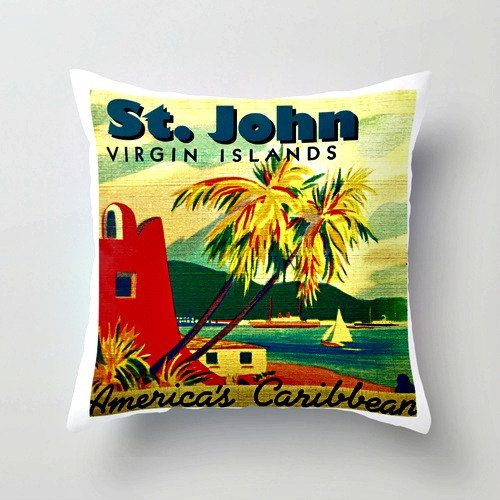 US Virgin Islands ST JOHN Pillow  - A $5 donation from every sale will be made to the Rockhouse Foundation to feed one Jamaican school child breakfast for one week. :)