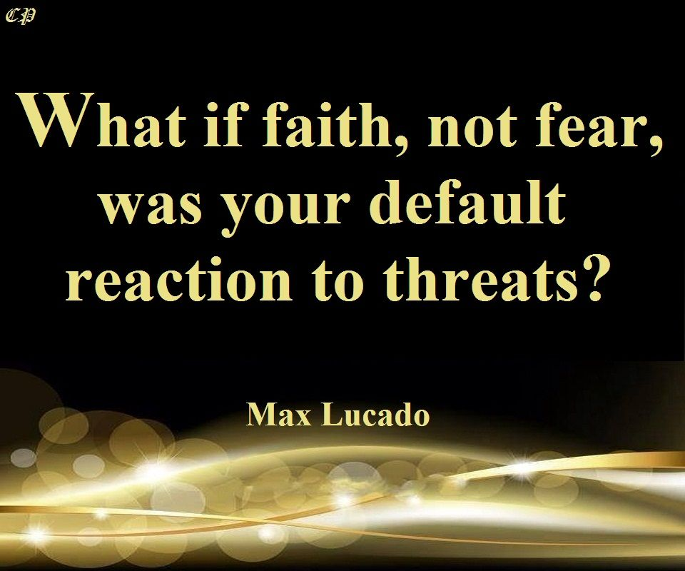 have faith not fear quotes