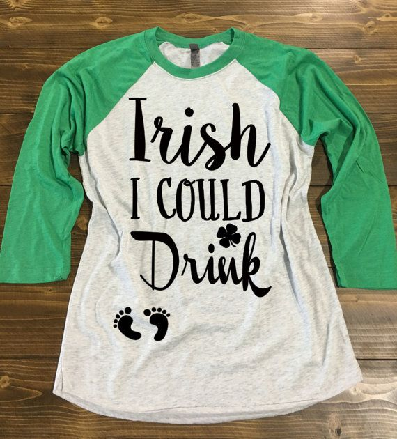 980153137a3 Irish I Could Drink Shirt®. St. Patrick s Day Pregnancy Shirt. St ...