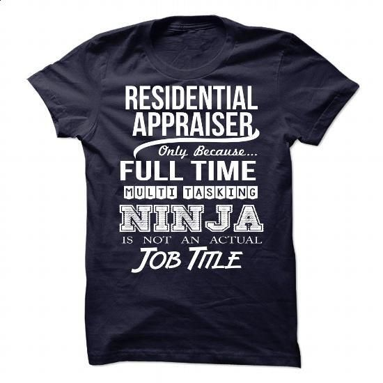RESIDENTIAL APPRAISER-NINJA - #chambray shirt #red sweater. BUY NOW => https://www.sunfrog.com/LifeStyle/RESIDENTIAL-APPRAISER-NINJA.html?68278
