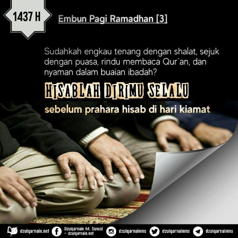 Embun Pagi Ramadhan 3 Sudahkah Engkau Tenang Dengan Shalat Sejuk Dengan Puasa Rindu Membaca Qur An Dan Nyaman Dalam Buaian Inspirasional Kata Kata Bijak