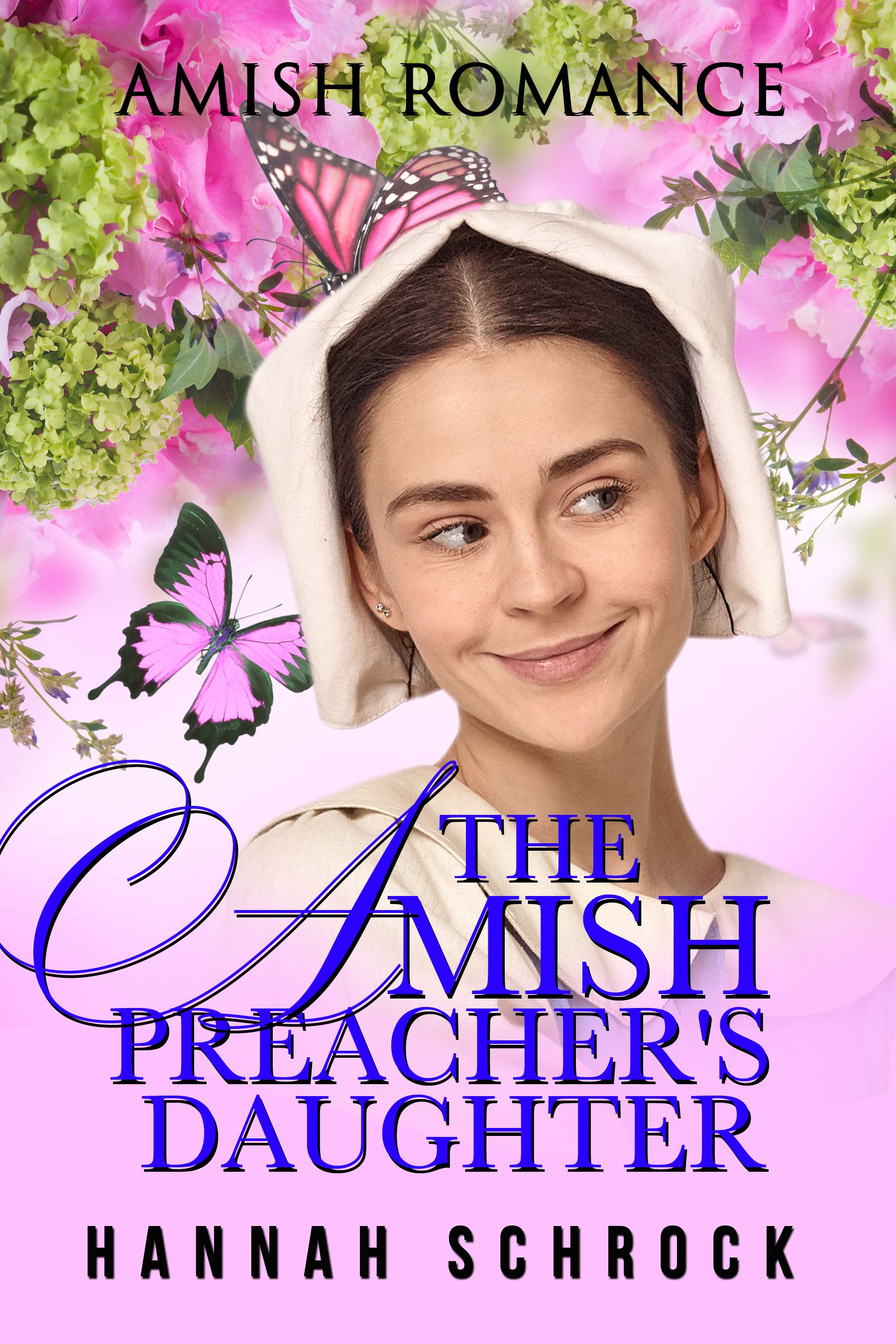 The Amish Preacher S Daughter Amish Romance In 2020 Amish Romance Clean Romance Books Christian Romance
