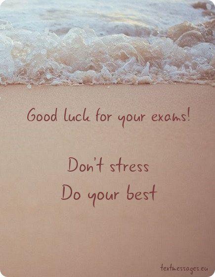 Top 50 Good Luck For Exam Messages And Wishes With