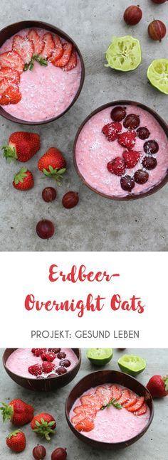 Rezept: Overnight Oats Erdbeere-Limette mit Kokosjoghurt - Projekt: Gesund leben