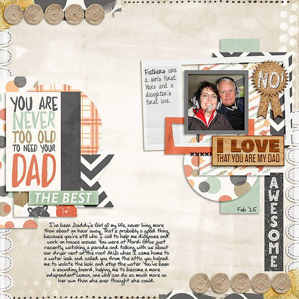Digital Scrapbooking Layout - Never Too Old by Stacia Hall - Father