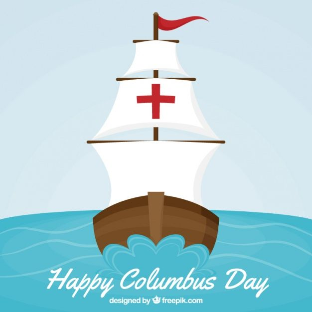 Columbus Day Background Of Caravel Sailing Download Thousands Of Free Vectors On Freepik The Finder With More Tha Happy Columbus Day Columbus Day Vector Free