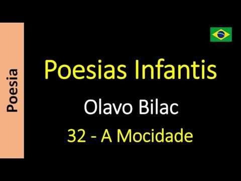 Olavo Bilac - Poesias Infantis - 32 - A Mocidade