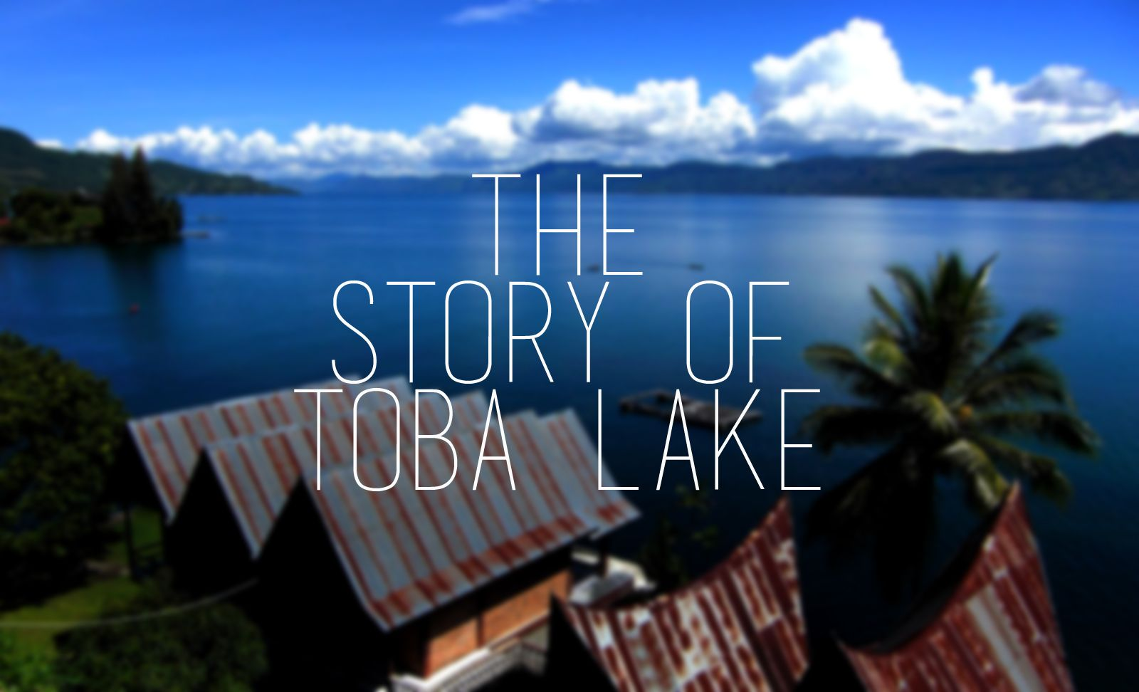 Contoh Narrative Text & Artinya The Story of Toba Lake