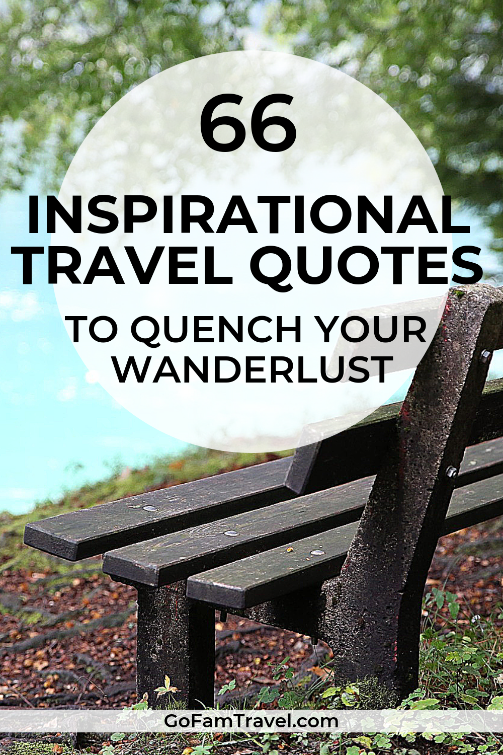 66 Family Travel Quotes to Inspire You!   Travel Inspiration